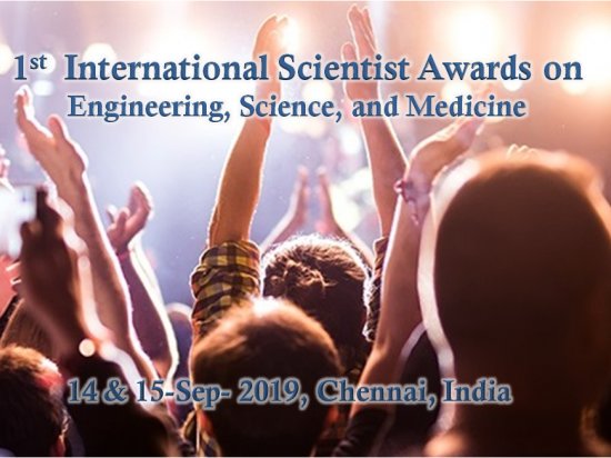 1st International Scientist Awards on Engineering, Science, and Medicine