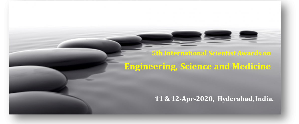5th International Scientist Awards on Engineering, Science, and Medicine
