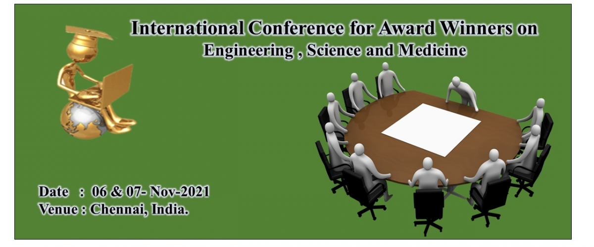 1st International Conference for Award Winners on Engineering, Science and Medicine